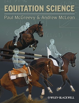 Equitation Science By McGreevy, Paul/ McLean, Andrew